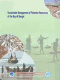 Sustainable Management of Fisheries Resources of the Bay of Bengal