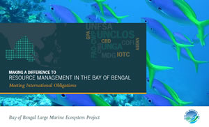 BOBLME MAKING A DIFFERENCE TO RESOURCE MANAGEMENT IN THE BAY OF BENGAL
